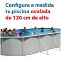 OVALADA 120 cm alto - PISCINA DESMONTABLE configuración a medida